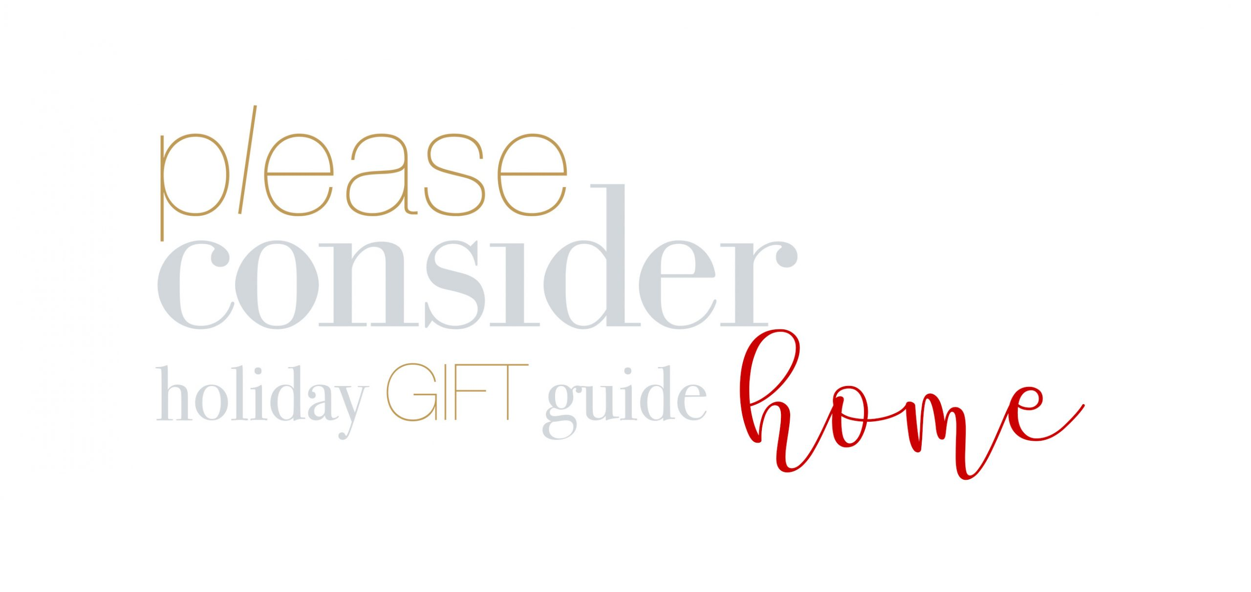 holiday gift guide for the home | please consider | joana limao